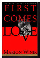 FIRST COMES LOVE. by Winik, Marion.