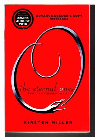 THE ETERNAL ONES. by Miller, Kirsten.
