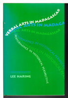 VERBAL ARTS IN MADAGASCAR: Performance in Historical Perspective. by Haring, Lee.