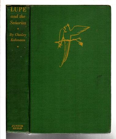 LUPE AND THE SENORITA. by Kahmann, Chesley.