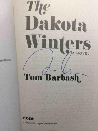 THE DAKOTA WINTERS. by Barbash, Tom.