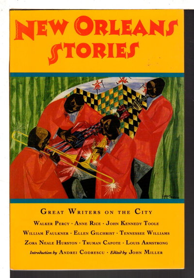 NEW ORLEANS STORIES: Great Writers on the City. by [Anthology, signed] Miller, John and Genevieve Anderson, editors. Ishmael Reed, signed