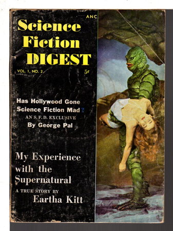 SCIENCE FICTION DIGEST VOL. 1, NO. 2. by Chester Whitehorn, editor, Eartha Kitt, Robert Sheckley, and others contributors.