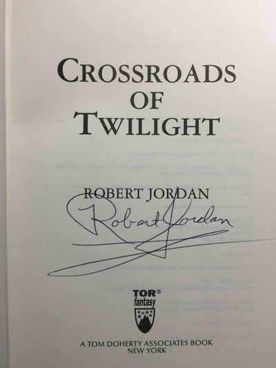 CROSSROADS OF TWILIGHT: Book Ten of The Wheel Of Time. by Jordan, Robert.