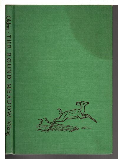 THE ROUND MEADOW. by Oldrin, John (1901-1985); illustrated by Kurt Wiese,