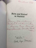 BORN AND RAISED IN WAIKIKI. by Sorenson, Betty Dyer.
