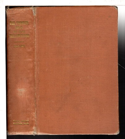 THE PIONEER BOYS OF THE YELLOWSTONE; or, Lost in the Land of Wonders. #5 in series. by Adams, Harrison (pseudonym of Henry St. George Rathbone, 1854-1938)