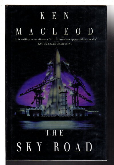 THE SKY ROAD. by Macleod, Ken.