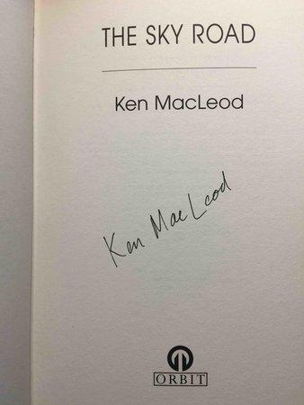 THE SKY ROAD. by Macleod, Ken.