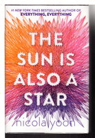 THE SUN IS ALSO A STAR. by Yoon, Nicola.