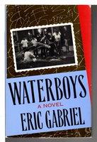 WATERBOYS. by Gabriel, Eric [Lehman,}
