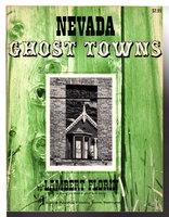 NEVADA GHOST TOWNS. by Florin, Lambert.
