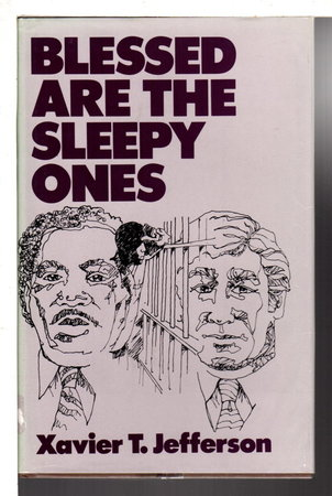 BLESSED ARE THE SLEEPY ONES. by Jefferson, Xavier T.