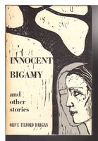 INNOCENT BIGAMY and Other Stories. by Dargan, Olive Tilford (1869-1968)