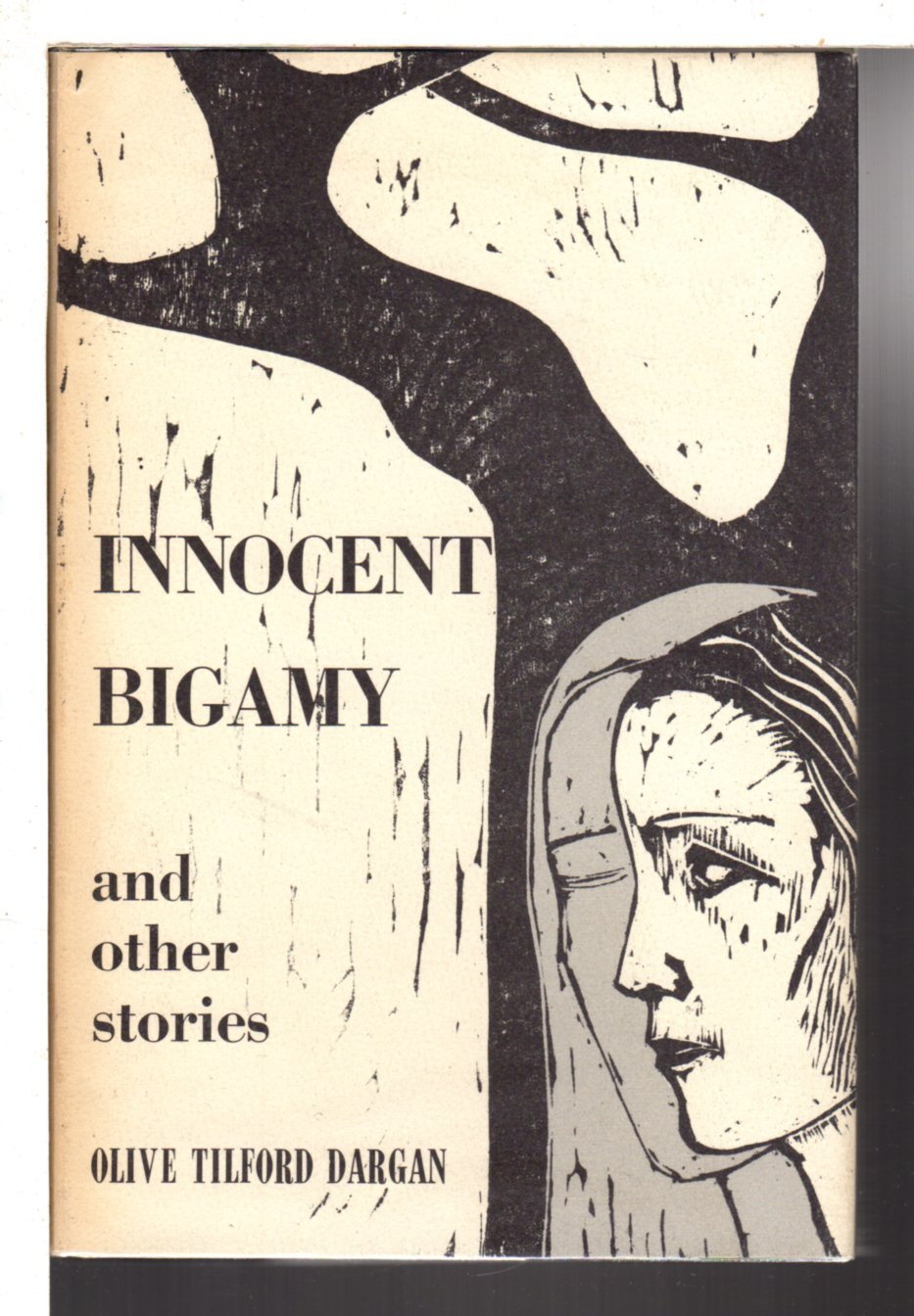 DARGAN, OLIVE TILFORD (1869-1968) - INNOCENT BIGAMY and Other Stories.