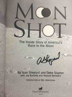 MOON SHOT: The Inside Story of America's Race to the Moon. by Shepard, Alan, and Deke Slayton, with Jay Barbee and Howard Benedict.