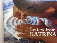LETTERS FROM KATRINA: Stories of Hope and Inspiration. by Hoog, Mark, editor; Kim Lemaire, photographs.