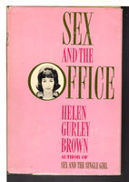 SEX AND THE OFFICE GIRL. by Brown, Helen Gurley.