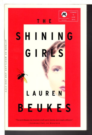 THE SHINING GIRLS. by Beukes, Lauren.