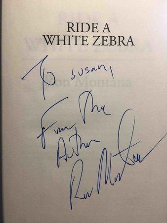 RIDE A WHITE ZEBRA. by Montana, Ron.