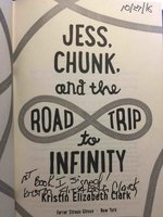 JESS, CHUNK, AND THE ROAD TRIP TO INFINITY by Clark, Kristin Elizabeth.