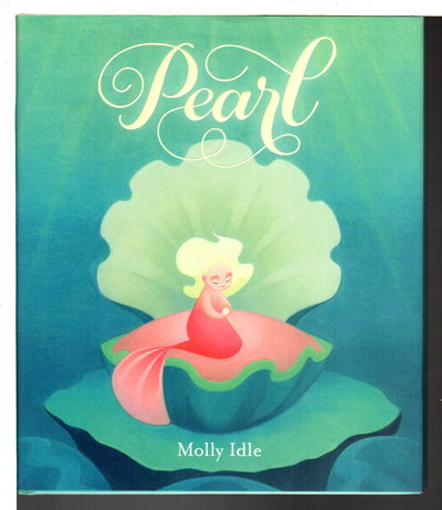 PEARL. by Idle, Molly.