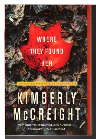 WHERE THEY FOUND HER. by McCreight, Kimberly.