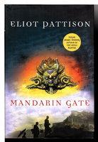 MANDARIN GATE. by Pattison, Eliot.