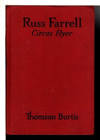 RUSS FARRELL, CIRCUS FLYER, #2. by Burtis, Thomson,