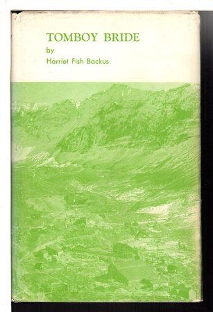 TOMBOY BRIDE by Backus, Harriet Fish