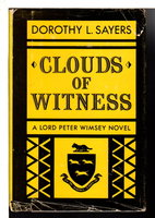 CLOUDS OF WITNESS. by Sayers, Dorothy L.