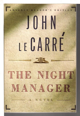 THE NIGHT MANAGER. by Le Carre, John.