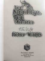 TEN MONKEYS, TEN MINUTES. by Watts, Peter.