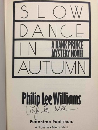 SLOW DANCE IN AUTUMN: A Hank Prince Mystery Novel. by Williams, Philip Lee,