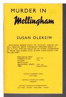 MURDER IN MELLINGHAM. by Oleksiw, Susan.