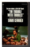 THE TROUBLE WITH TRIBBLES. by Gerrold, David.