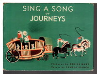 SING A SONG OF JOURNEYS. by Bianco, Pamela; illustrated by Denise Mary.