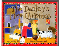 THE DONKEY'S FIRST CHRISTMAS. by Parr, Kimberley; Illustrated by Emma Dodd.