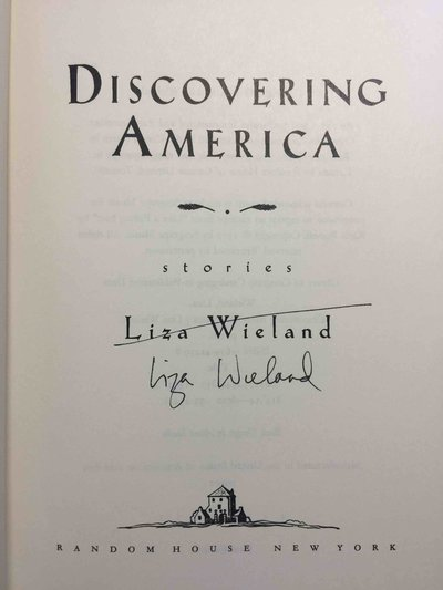 DISCOVERING AMERICA: Stories. by Wieland, Lisa.