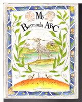 MY BERMUDA ABC. by Cooper, Dana.