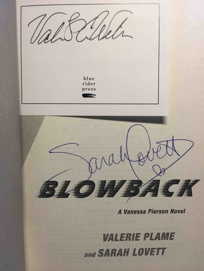 BLOWBACK:A Vanessa Pierson Novel. by Plame, Valerie and Sarah Lovett.