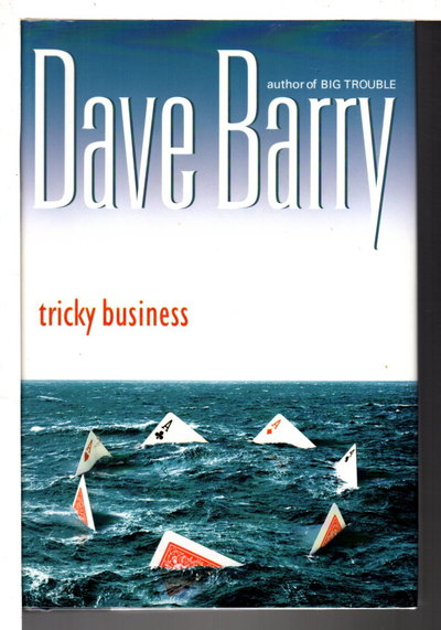 TRICKY BUSINESS. by Barry, Dave.