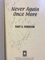 NEVER AGAIN ONCE MORE. by Morrison, Mary B.
