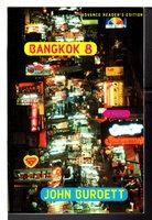 BANGKOK 8. by Burdett, John.