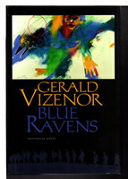 BLUE RAVENS: Historical Novel. by Vizenor, Gerald.