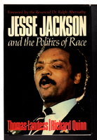 JESSE JACKSON AND THE POLITICS OF RACE. by Landess, Thomas H. and Richard Quinn; Foreword by Ralph Abernathy.