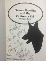 DANCER DAWKINS AND THE CALIFORNIA KID. by Kim, Willyce