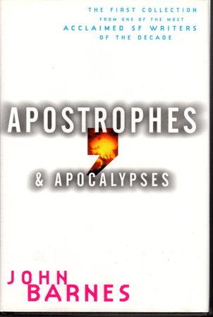 APOSTROPHES AND APOCOLYPSES. by Barnes, John.