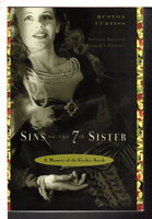 SINS OF THE SEVENTH SISTER: A Memoir of the Gothic South. by Curtiss, Huston.