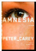 AMNESIA. by Carey, Peter.